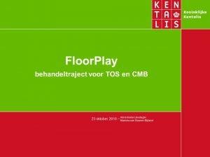 5-160829-powerpoint-floorplay-met-aanpassingen-nva